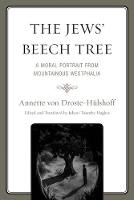 The Jews' Beech Tree: A Moral Portrait from Mountainous Westphalia (Paperback)