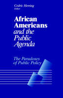 African Americans and the Public Agenda: The Paradoxes of Public Policy (Paperback)