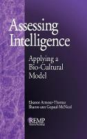 Assessing Intelligence: Applying a Bio-Cultural Model - RACIAL ETHNIC MINORITY PSYCHOLOGY (Hardback)