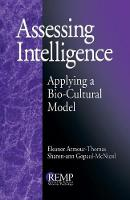 Assessing Intelligence: Applying a Bio-Cultural Model - RACIAL ETHNIC MINORITY PSYCHOLOGY (Paperback)