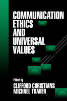 Communication Ethics and Universal Values (Paperback)