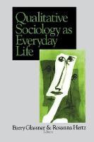 Qualitative Sociology as Everyday Life (Paperback)
