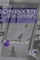 Cybersociety 2.0: Revisiting Computer-Mediated Community and Technology - New Media Cultures (Paperback)