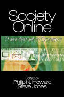 Society Online: The Internet in Context (Hardback)