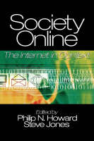 Society Online: The Internet in Context (Paperback)