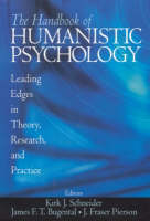 The Handbook of Humanistic Psychology: Leading Edges in Theory, Research and Practice (Paperback)