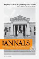 Higher Education in the Twenty-First Century - The ANNALS of the American Academy of Political and Social Science Series (Paperback)