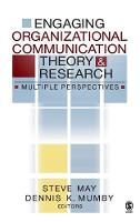Engaging Organizational Communication Theory and Research: Multiple Perspectives (Hardback)