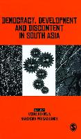 Democracy, Development and Discontent in South Asia (Hardback)