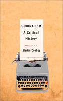 Journalism: A Critical History (Paperback)