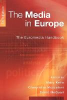 The Media in Europe: The Euromedia Handbook (Paperback)
