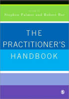 The Practitioner's Handbook: A Guide for Counsellors, Psychotherapists and Counselling Psychologists (Paperback)