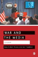 War and the Media: Reporting Conflict 24/7 (Paperback)