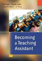 Becoming a Teaching Assistant: A Guide for Teaching Assistants and Those Working With Them (Paperback)