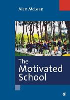 The Motivated School (Paperback)