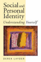 Social and Personal Identity: Understanding Yourself (Paperback)