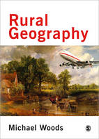 Rural Geography: Processes, Responses and Experiences in Rural Restructuring (Paperback)