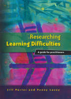 Researching Learning Difficulties: A Guide for Practitioners (Paperback)