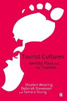 Tourist Cultures: Identity, Place and the Traveller (Paperback)