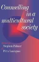 Counselling in a Multicultural Society (Hardback)
