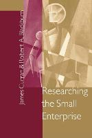 Researching the Small Enterprise (Paperback)