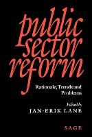 Public Sector Reform: Rationale, Trends and Problems (Paperback)