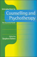 Introduction to Counselling and Psychotherapy: The Essential Guide - Counselling in Action Series (Hardback)