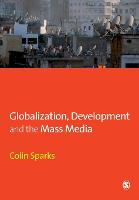Globalization, Development and the Mass Media (Paperback)
