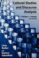 Cultural Studies and Discourse Analysis: A Dialogue on Language and Identity (Paperback)