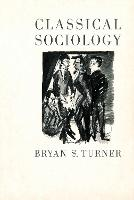 Classical Sociology (Paperback)