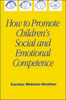 How to Promote Children's Social and Emotional Competence (Hardback)