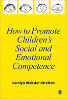 How to Promote Children's Social and Emotional Competence (Paperback)