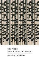 The Press and Popular Culture (Paperback)