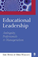 Educational Leadership: Ambiguity, Professionals and Managerialism (Paperback)