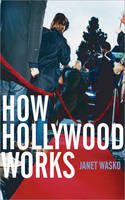 How Hollywood Works (Hardback)