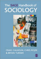The SAGE Handbook of Sociology (Hardback)