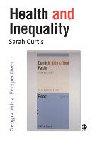 Health and Inequality: Geographical Perspectives (Paperback)