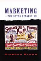 Marketing - The Retro Revolution (Hardback)