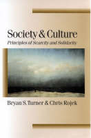 Society and Culture: Scarcity and Solidarity - Published in association with Theory, Culture & Society (Hardback)