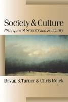 Society and Culture: Scarcity and Solidarity - Published in association with Theory, Culture & Society (Paperback)