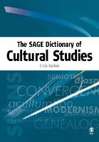 The SAGE Dictionary of Cultural Studies (Paperback)