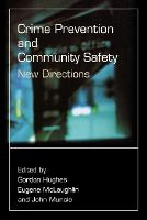 Crime Prevention and Community Safety: New Directions - Published in Association with The Open University (Paperback)