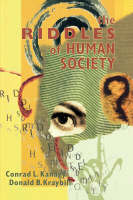 The Riddles of Human Society (Paperback)