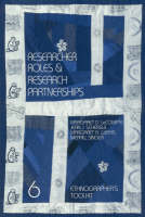 Researcher Roles and Research Partnerships - Ethnographer's Toolkit v. 6 (Paperback)