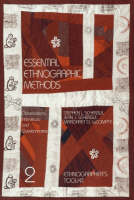 Essential Ethnographic Methods: Observations, Interviews, and Questionnaires - Ethnographer's Toolkit v. 2 (Paperback)