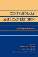 Contemporary American Religion: An Ethnographic Reader (Paperback)