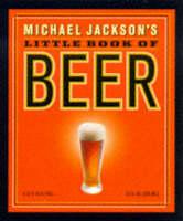 Michael Jackson's Little Book of Beer - Miniature Editions (Hardback)