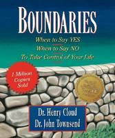 Boundaries: When to Say Yes, When to Say No-To Take Control of Your Life (Hardback)