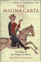 A Brief History of the Magna Carta (Paperback)