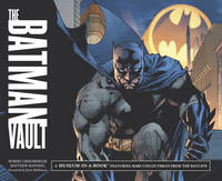 The Batman Vault: A Museum-in-a-book with Rare Collectibles from the Batcave (Hardback)